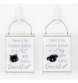 Adams & Co. There's No Snooze Button -Dog/CatSign
