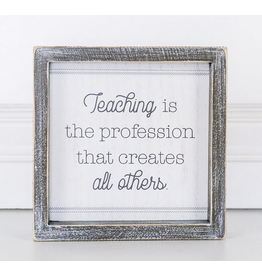 Adams & Co. Teaching is a Profession Sign