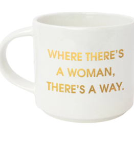 Chez Gagne Where There's A Woman, Mug