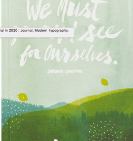 """Compendium Write Now Journal """"We Must Go & See For Ourselves"""""""
