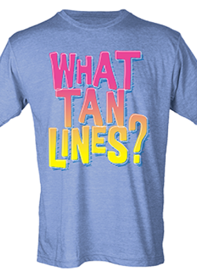What Tan Lines? Tee