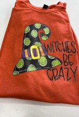 Witches be Crazy Tee