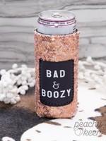 Bad & Boozy Tall Koozie