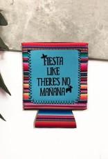 Fiesta Like There's No Manana Koozie
