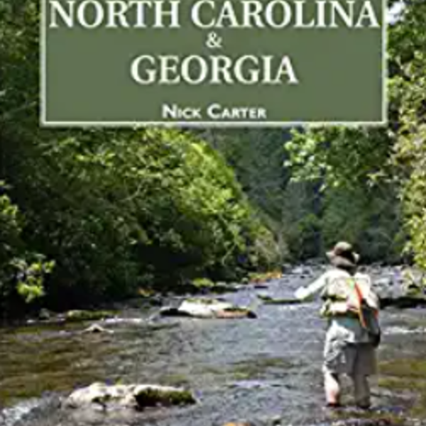Flyfisher's Guide to North Carolina and Georgia