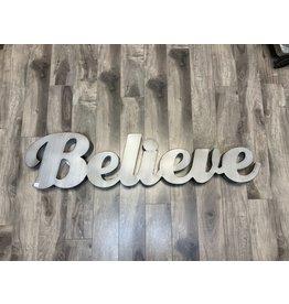 METAL BELIEVE SIGN