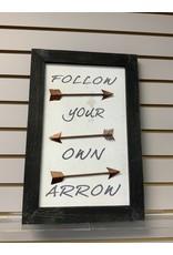FOLLOW YOUR OWN ARROW WALL DECOR