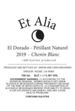 Pet-Nat, Chenin Blanc, Sierra Foothills, ET ALIA, Frenchtown Farms 2019