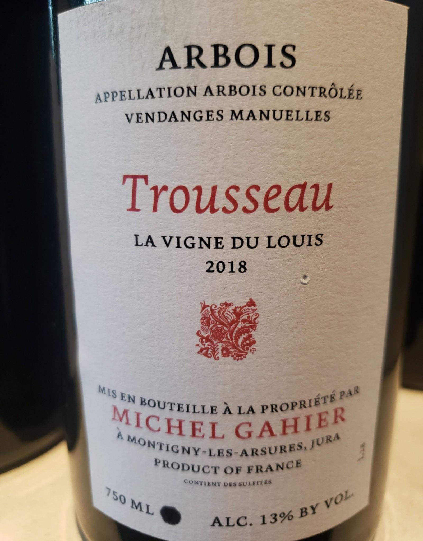 """Trousseau, Arbois, """"La Vigne du Louis,"""" Gahier 2018"""