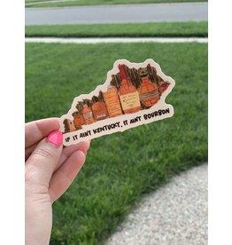 If it ain't Kentucky Sticker