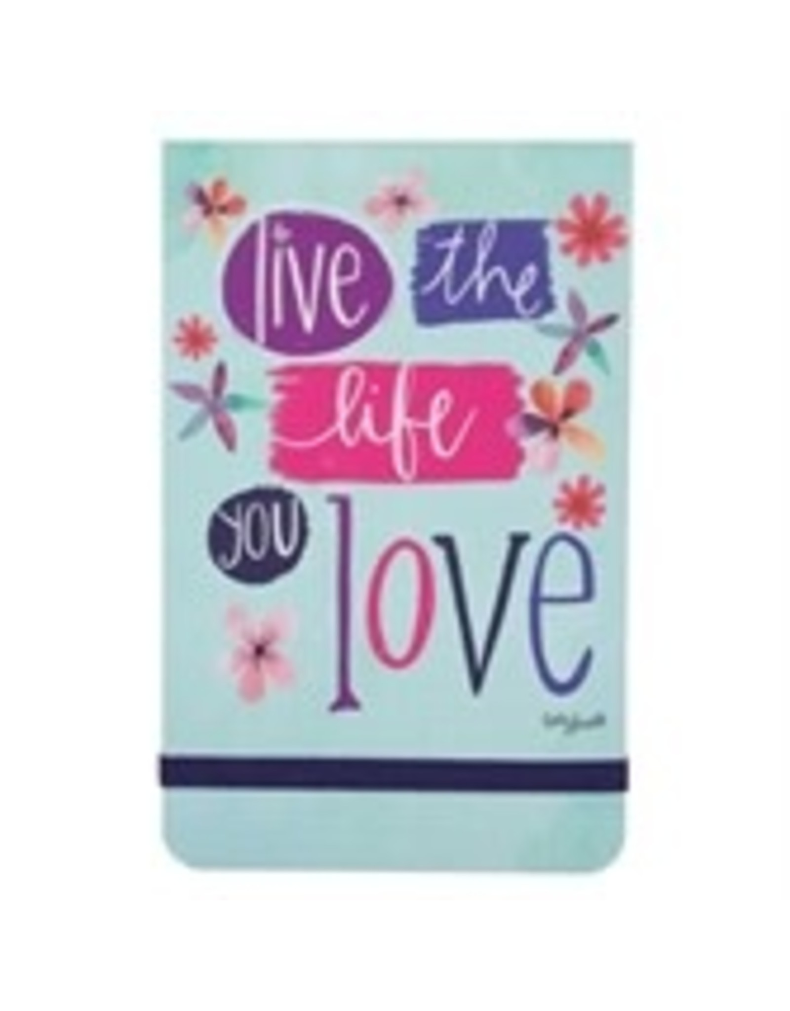 Live the Life You Love Pocket Note