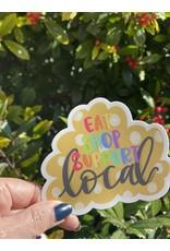 Eat Shop Support Local Sticker