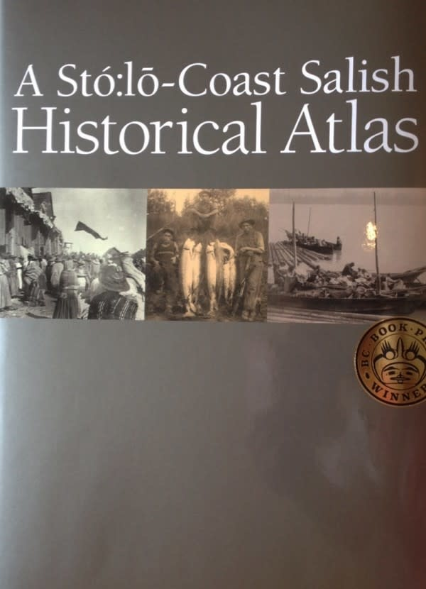A Sto:lo Coast Salish Historical Atlas-1