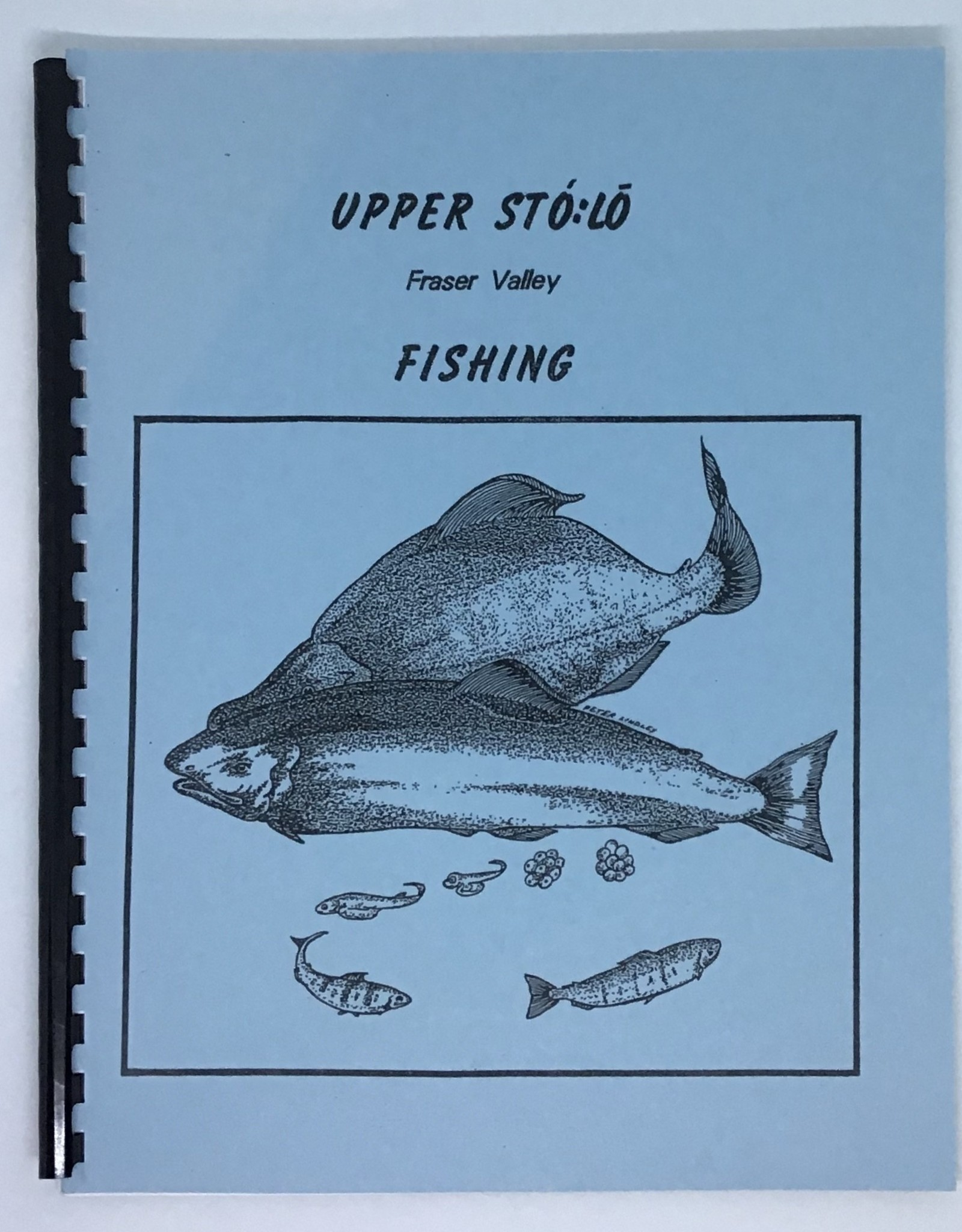 Upper Sto:lo Fraser Valley Fishing