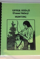 Upper Sto:lo Fraser Valley Hunting