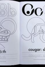 Alphabet Colouring Book- Halq'emeylem Educational by. B.wyse