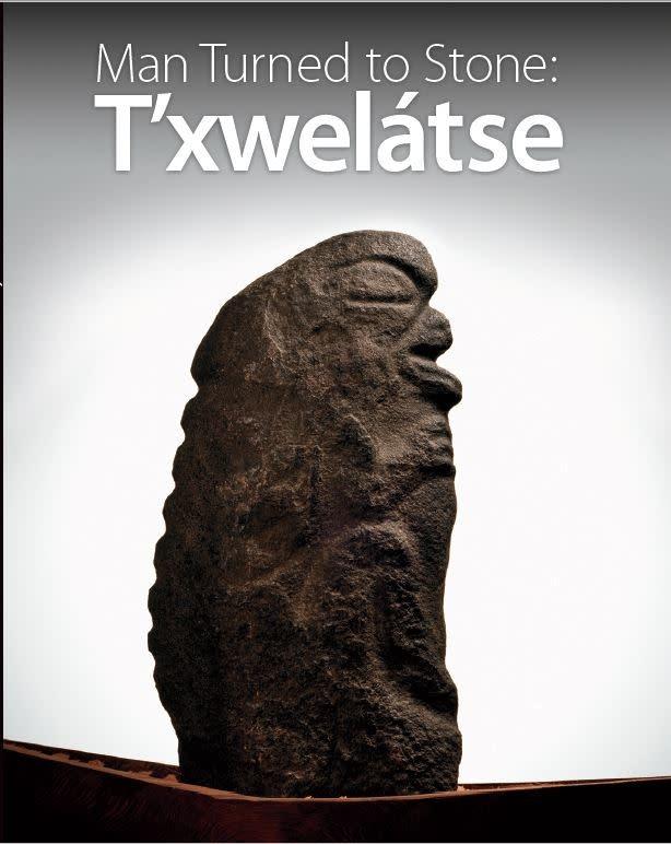 Man Turned to Stone: T'xwelátse-1