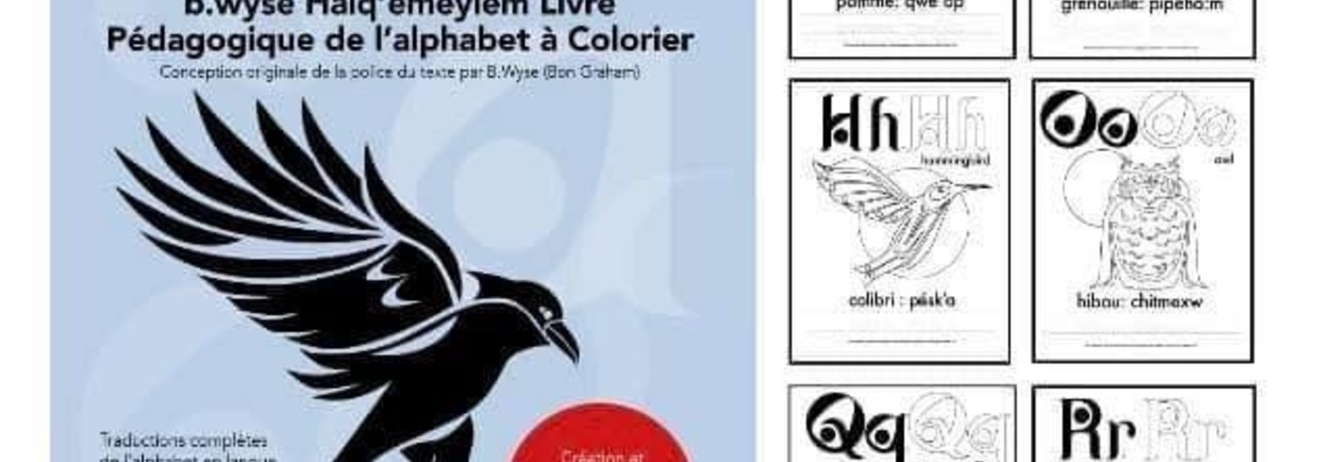 Alphabet Colouring Book *FRENCH* - Halq'emeylem Educational by. B.wyse