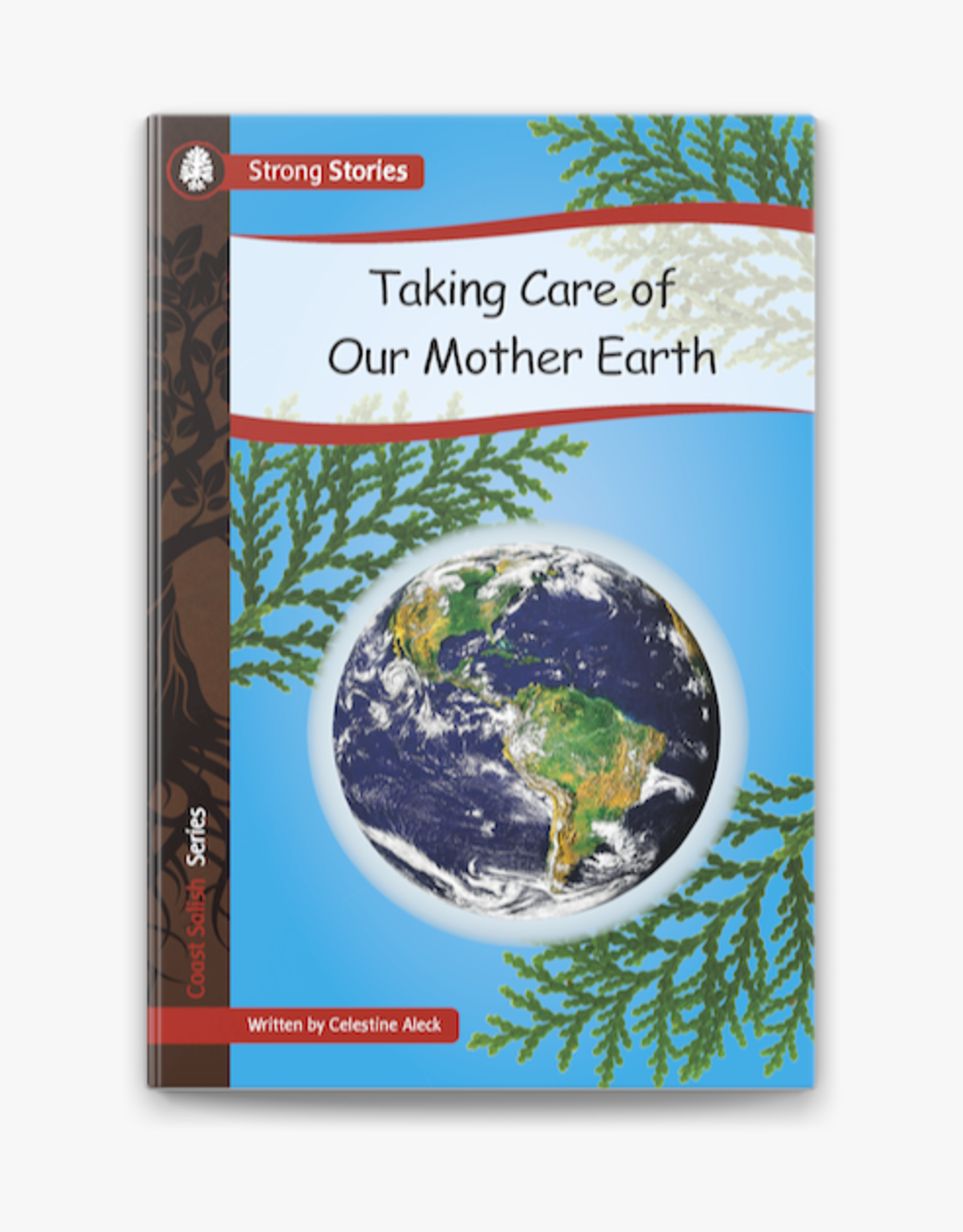 Strong Stories-Taking care of our mother earth