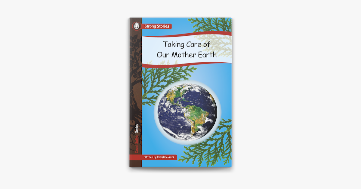 Strong Stories-Taking care of our mother earth-1