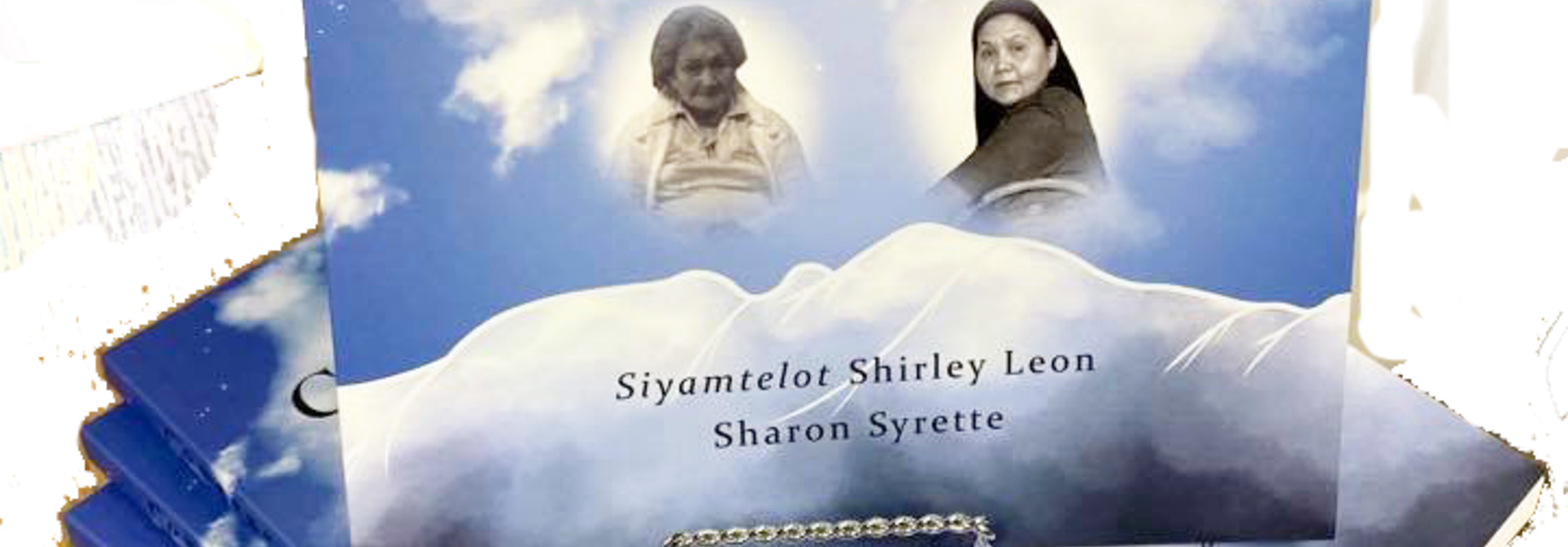Courage to Speak-Honouring Ancestors Voices- Shirley Leon/Sharon Syrette
