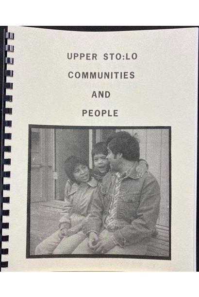 Upper Sto:lo Communities and People by Jo-Ann Archibald