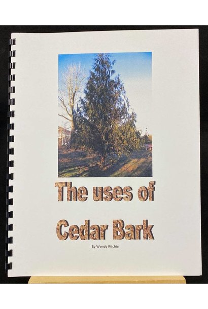 The Uses of Cedar Bark by Wendy Richie