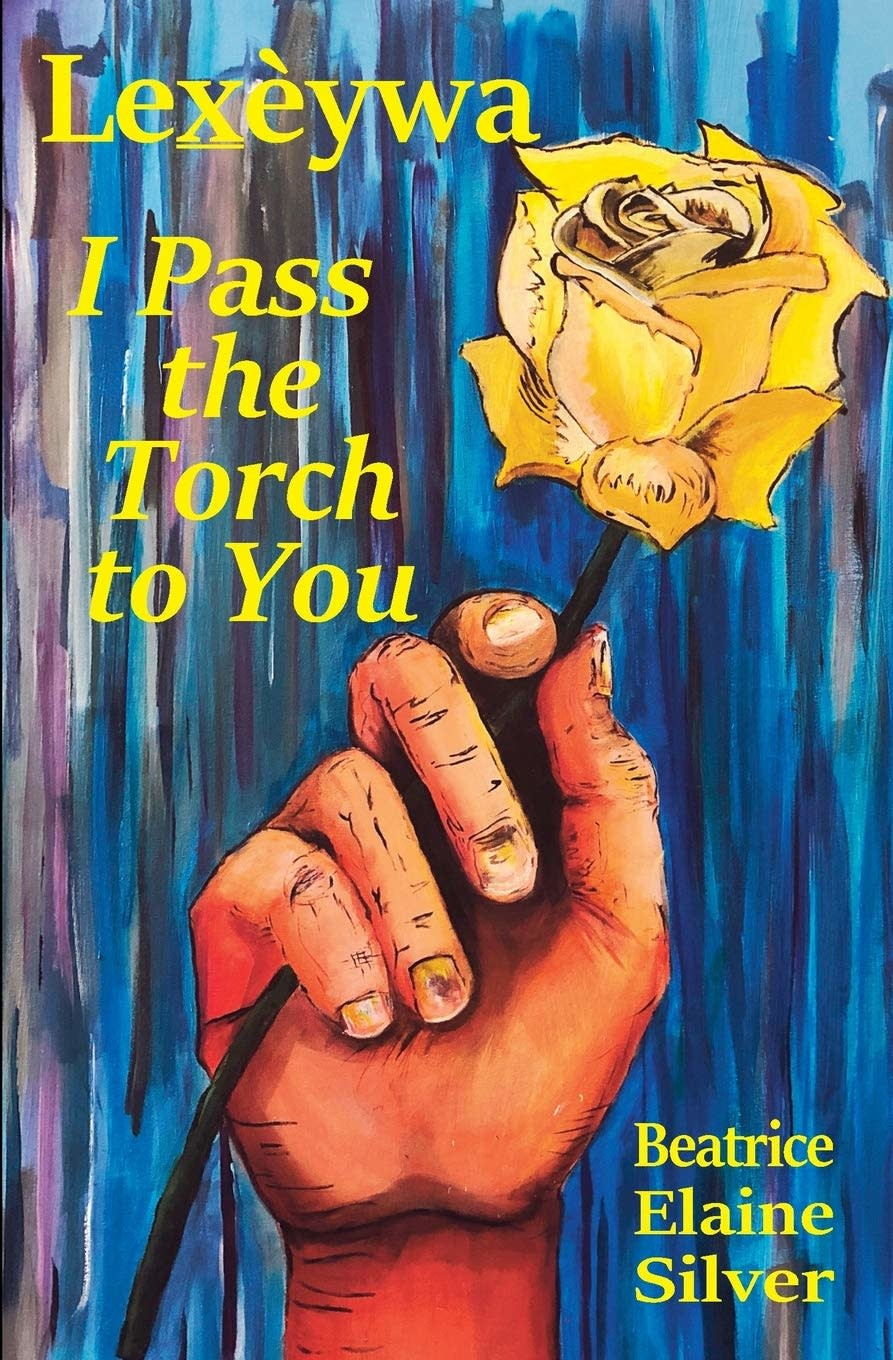 I Pass the Torch to You by Beatrice Elaine Silver-1