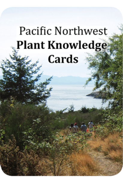 Pacific Northwest Plant Knowledge Cards