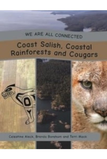 We are all Connected- Coast Salish, Coastal Rainforests and Cougars