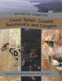 We are all Connected- Coast Salish, Coastal Rainforests and Cougars-2