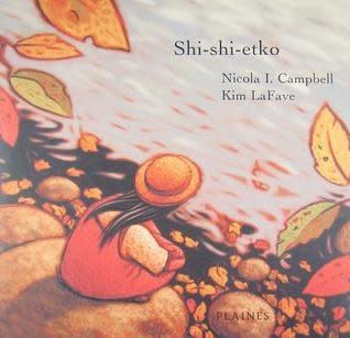 Shi-shi-etko by Nicola I. Campbell , Kim LaFave (Illustrator)-1