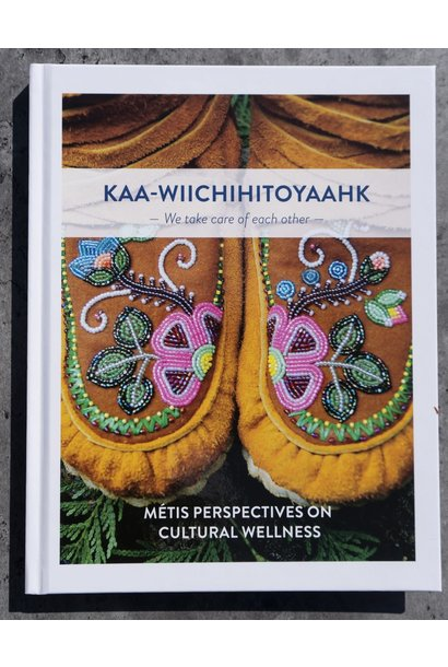 KAA-WIICHIHITOYAAHK - We take care of each other