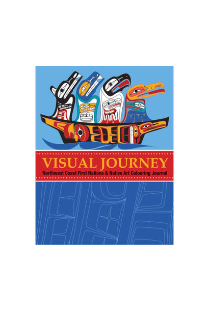 Visual Journey: Northwest Coast First Nations and Native Art
