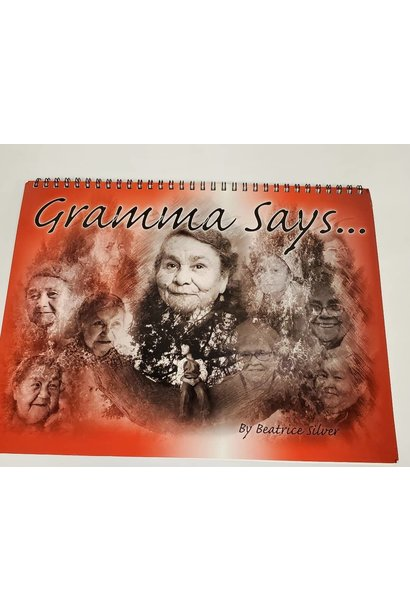 Gramma Says... by Beatrice Silver