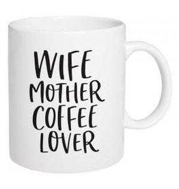 P Graham Dunn Mug, Ceramic- Wife Mother Coffee Lover