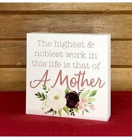 "P Graham Dunn Wood Block Sign, ""A Mother..."""