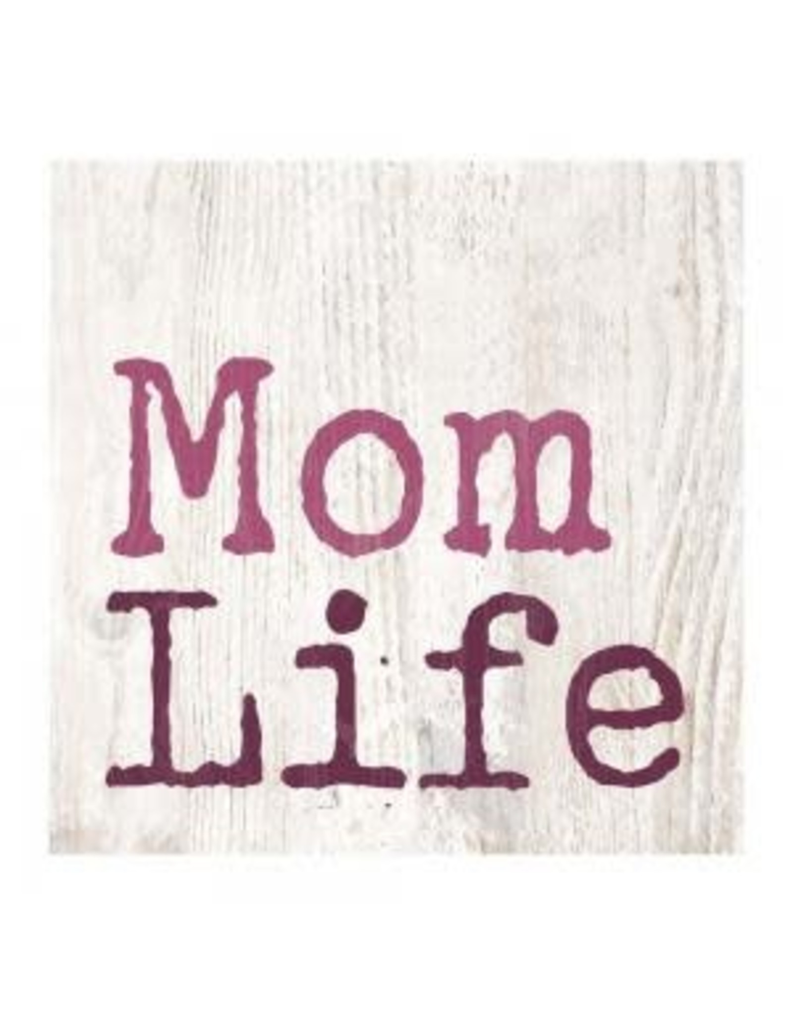 P Graham Dunn Mom Life Sign block 3x3
