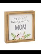Blessings Mom Sign