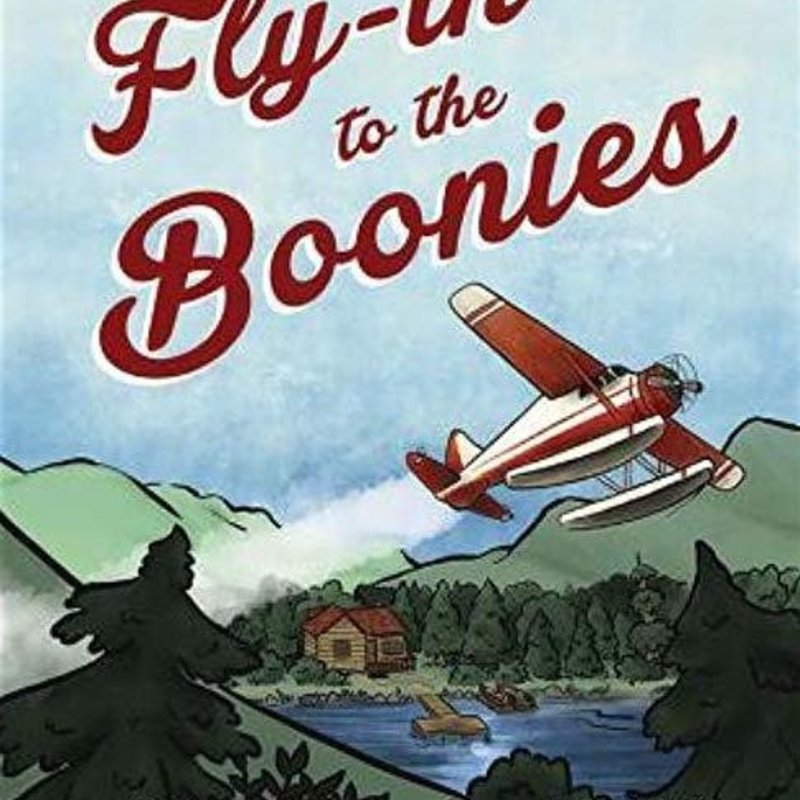 Bob Allen Fly-in to the Boonies