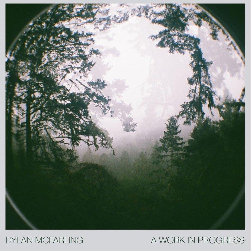 Dylan McFarling A Work In Progress EP