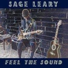 Sage Leary Feel The Sound