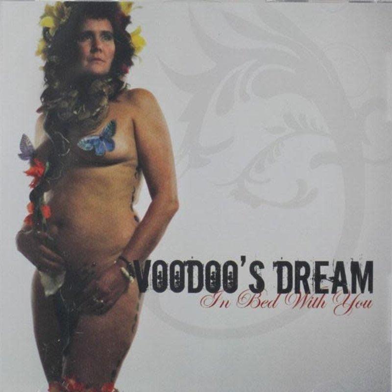 Voodoo's Dream Voodoo's Dream - In Bed With You