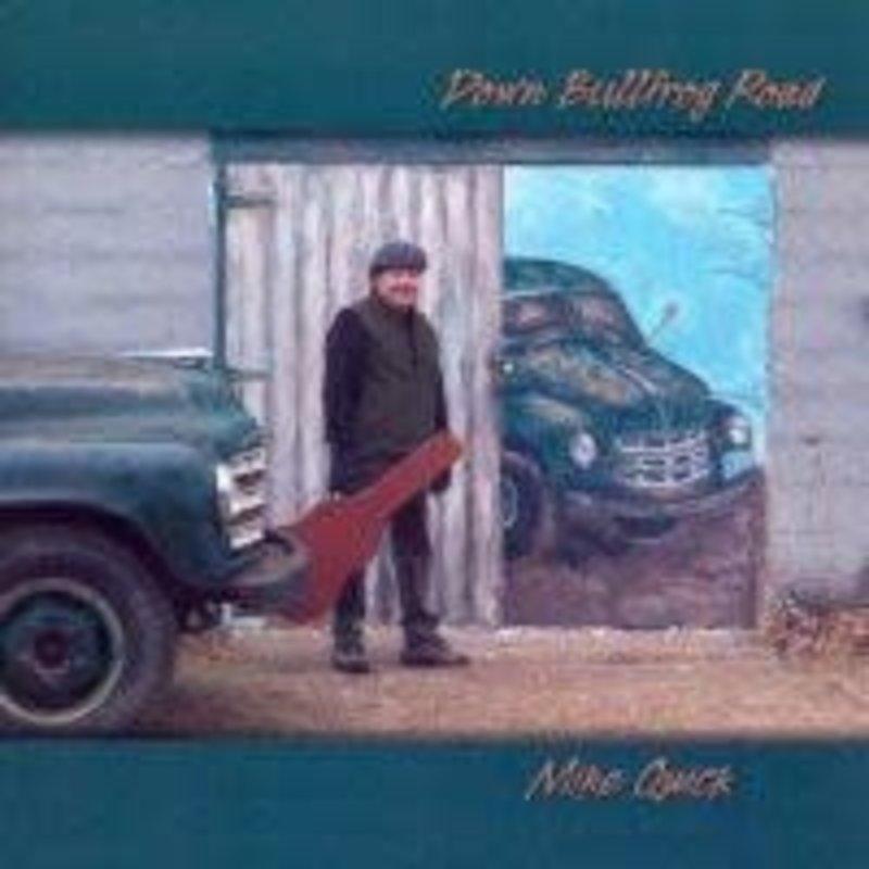 Mike Quick Down Bullfrog Road