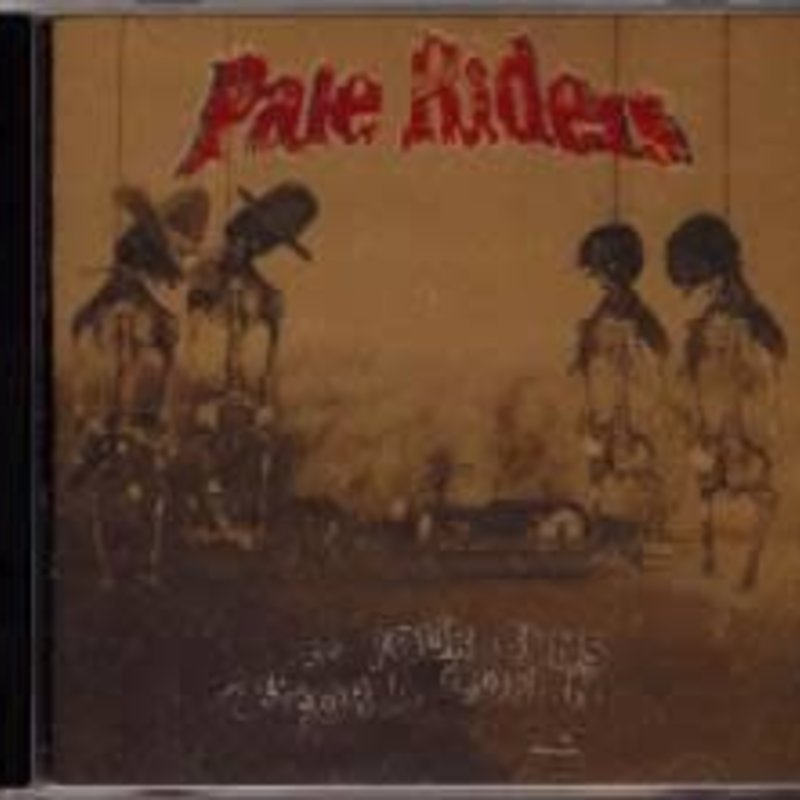 Pale Riders Trade Your Guns for a Coffin