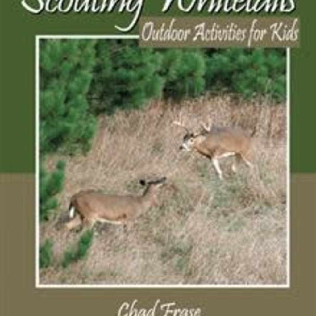 Chad Frase Scouting Whitetails; Outdoor Activities for Kids