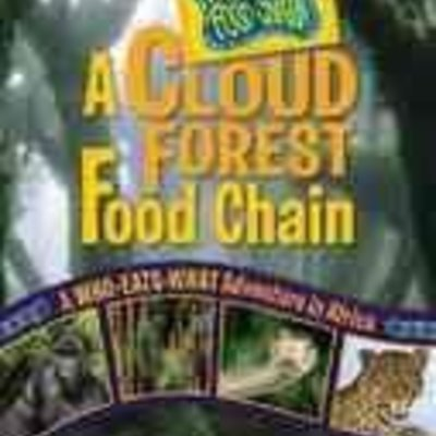 Rebecca Wojahn A Cloud Forest Food Chain
