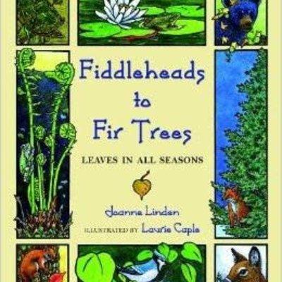 Joanne Linden Fiddleheads to Fir Trees