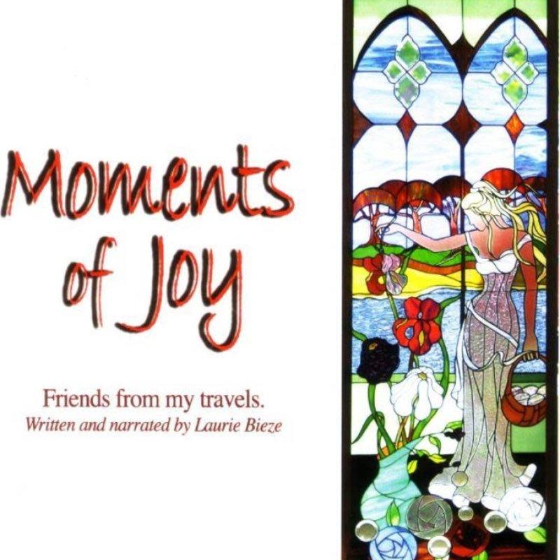 Laurie Bieze Moments of Joy