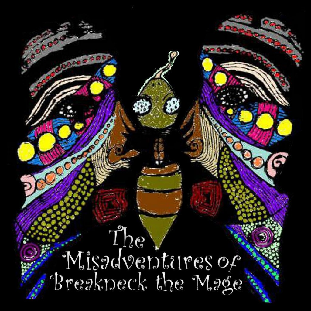 Breakneck the Mage The Misadventures of Breakneck the Mage